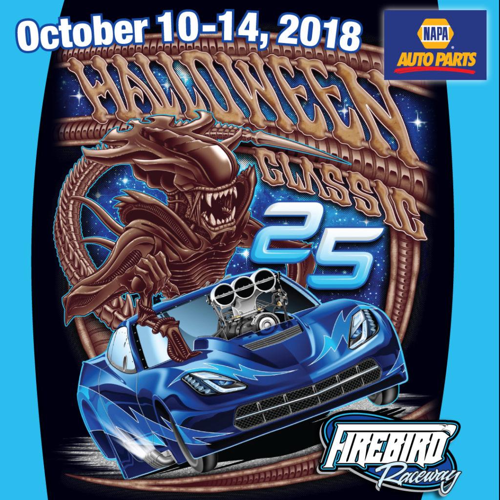 Halloween Classic 2020 Firebird Halloween Classic XXV | October 10 14, 2018 | Firebird Raceway
